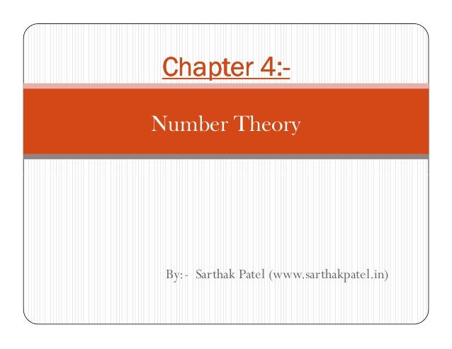 4:-Chapter 4:-Number Theory By:- Sarthak Patel (www.sarthakpatel.in)