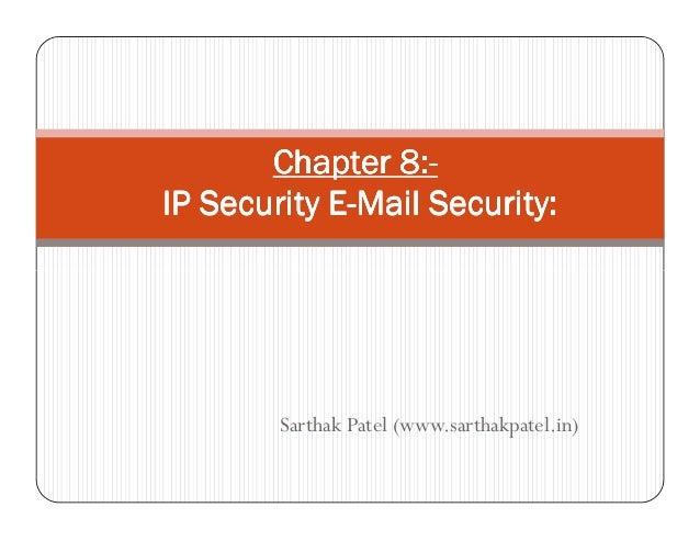 Chapter 8:Chapter 8:Chapter 8:Chapter 8:----IP Security EIP Security EIP Security EIP Security E----Mail Security:Mail Sec...