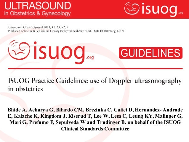 ISUOG Practice Guidelines: Use of Doppler ultrasonography in obstetrics