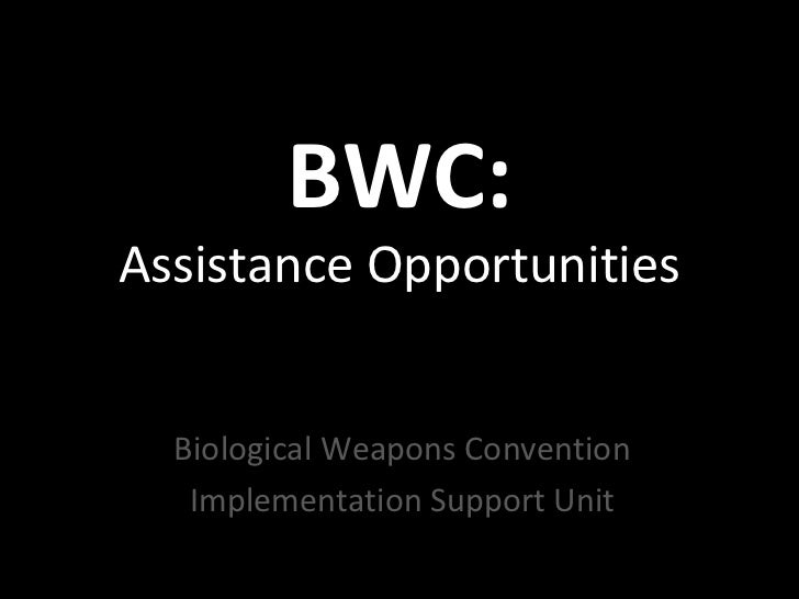 BWC:Assistance Opportunities  Biological Weapons Convention   Implementation Support Unit