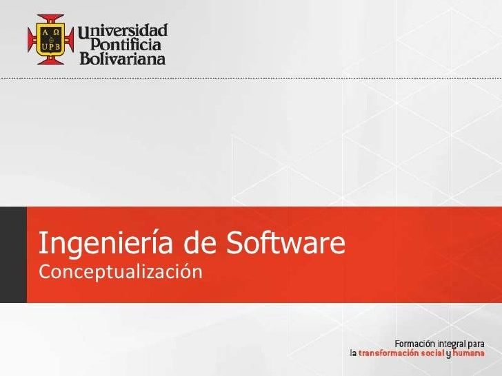 Ingeniería de SoftwareConceptualización