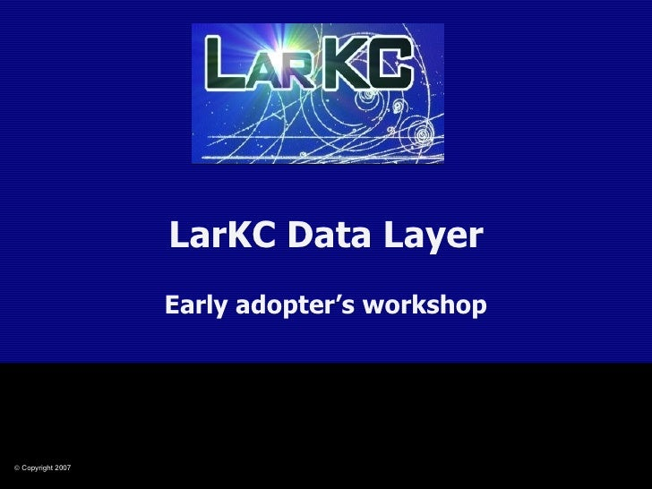 LarKC Data Layer Early adopter's workshop
