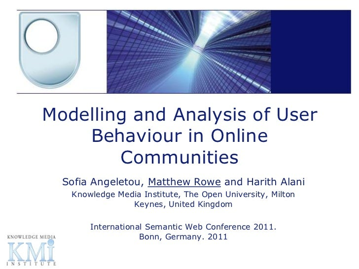 Modelling and Analysis of User Behaviour in Online Communities