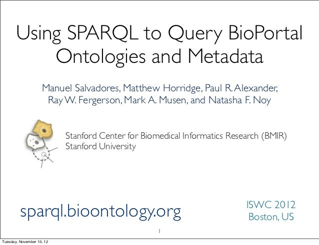Using SPARQL to Query BioPortal Ontologies and Metadata