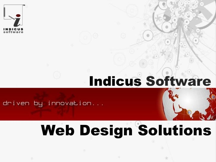 IndicusSoftware<br />Web Design Solutions<br />