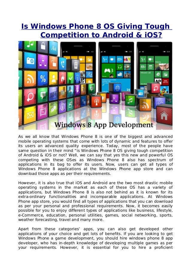 Is windows phone 8 os giving tough competition to android & i os 10.07.13