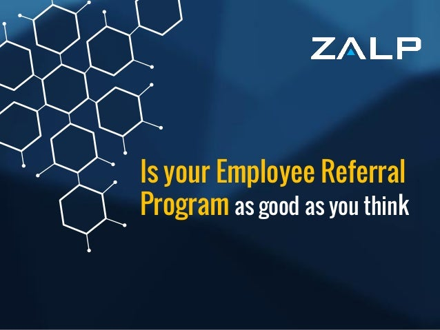 1 Is your Employee Referral Program as good as you think