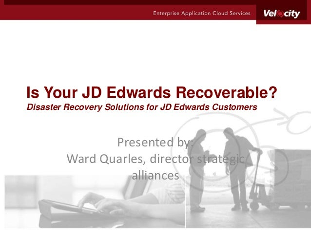 Is Your JD Edwards Recoverable?
