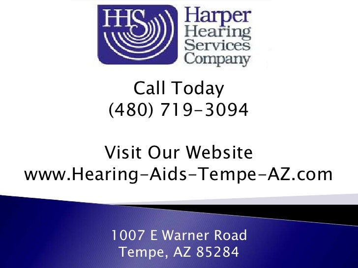 Call Today       (480) 719-3094       Visit Our Websitewww.Hearing-Aids-Tempe-AZ.com        1007 E Warner Road         Tem...