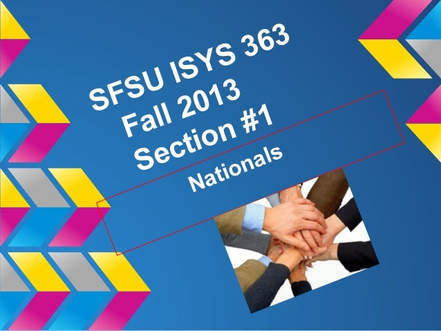 SFSU ISYS 363 Fall 2013 Section #1 Nationals