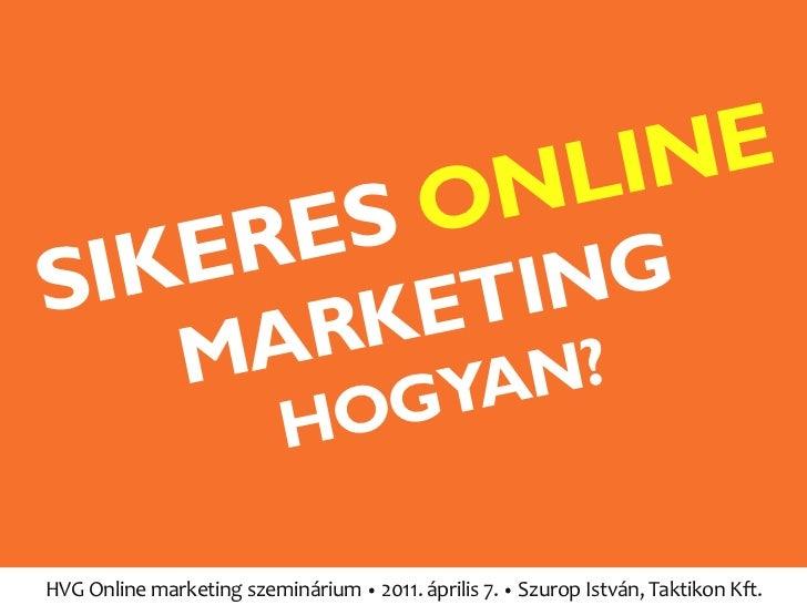 szurop istván hvg online marketing szeminárium előadás 2011-04-07