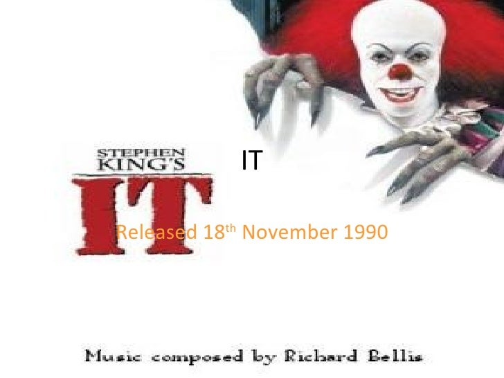 IT Released 18 th  November 1990