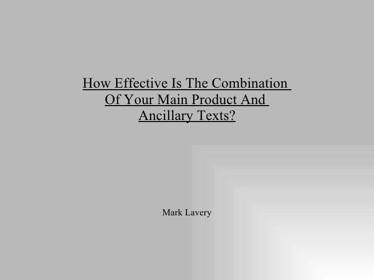 Mark Lavery How Effective Is The Combination  Of Your Main Product And  Ancillary Texts?
