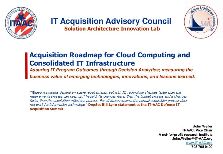 IT Acquisition Advisory Council                       Solution Architecture Innovation LabAcquisition Roadmap for Cloud Co...