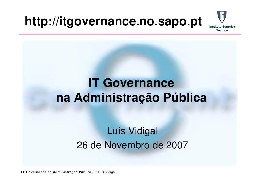 It Governance Na AdministraçãO PúBlica Ist Nov 2007