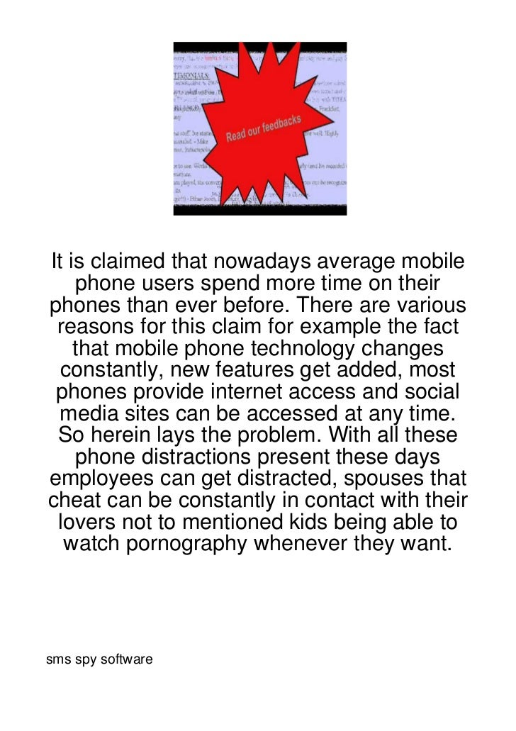 It is claimed that nowadays average mobile     phone users spend more time on theirphones than ever before. There are vari...