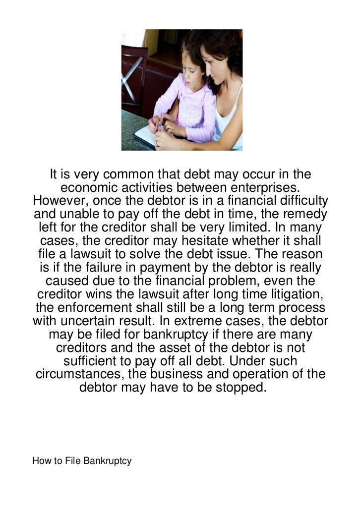 It is very common that debt may occur in the       economic activities between enterprises.However, once the debtor is in ...