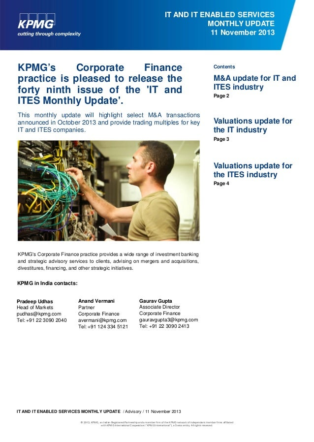 IT AND IT ENABLED SERVICES MONTHLY UPDATE 11 November 2013  KPMG's Corporate Finance practice is pleased to release the fo...