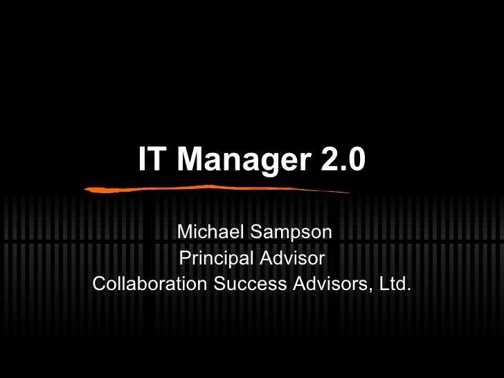 IT Manager 2.0 Workshop at Enterprise 2.0