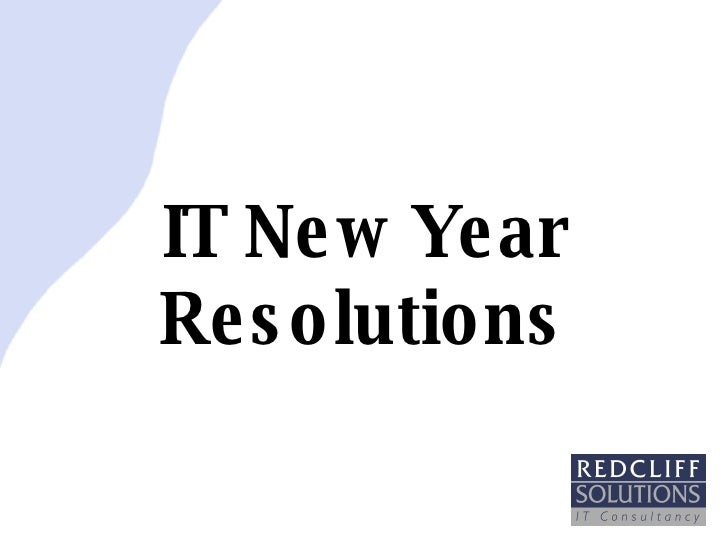 IT New Year Resolutions
