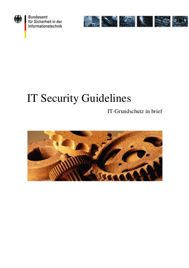 IT Security Guidelines IT-Grundschutz in brief