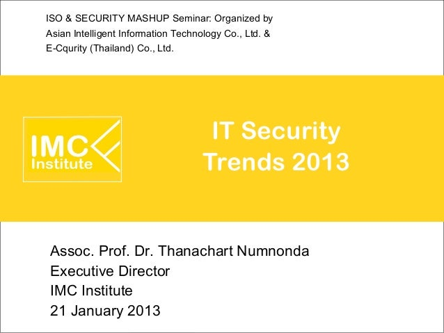 ISO & SECURITY MASHUP Seminar: Organized byAsian Intelligent Information Technology Co., Ltd. &E-Cqurity (Thailand) Co., L...