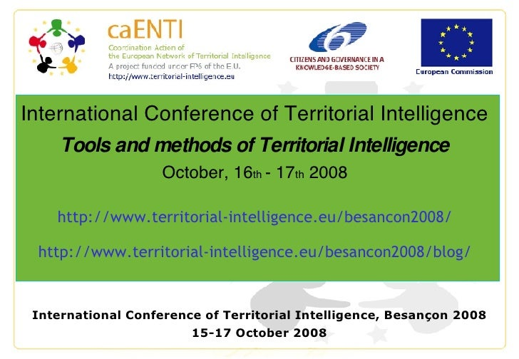International Conference of Territorial Intelligence, Besançon 2008 15-17 October 2008 International Conference of Territo...
