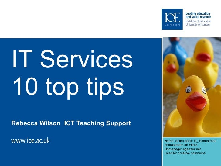 IT Services 10 top tips Rebecca Wilson  ICT Teaching Support Name: of the pack: di_thehuntress'  photostream on Flickr  Ho...