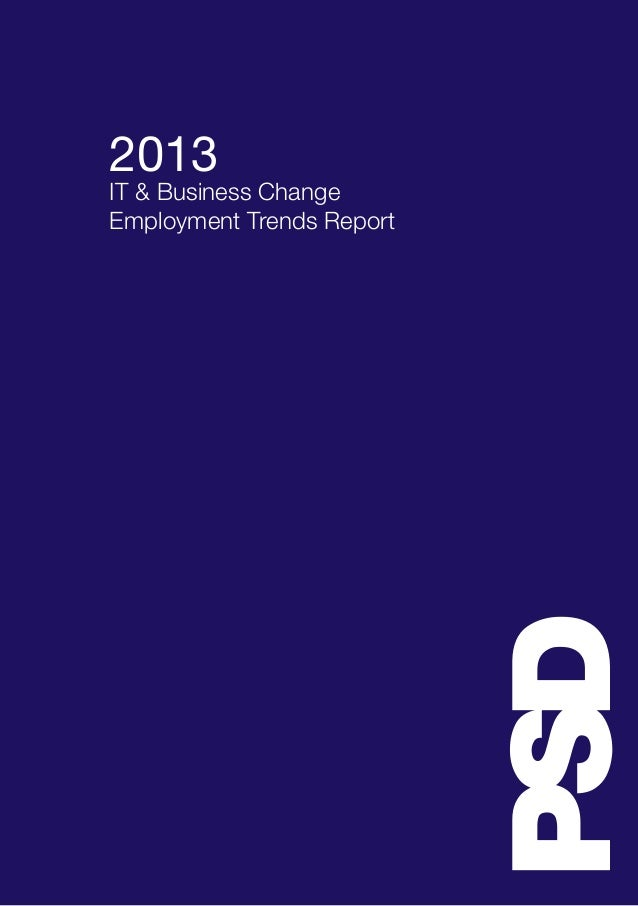 PSD 2013 IT & Business Change Employment Trends Report