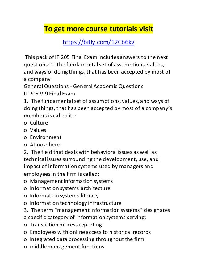 information systems it 205 final exam Free sample test bank for management information systems 12th edition by laudon multiple choice questions are the biggest motivation for you to sit down and study.