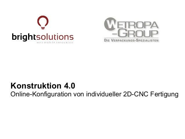 Konstruktion 4.0 Online-Konfiguration von individueller 2D-CNC Fertigung