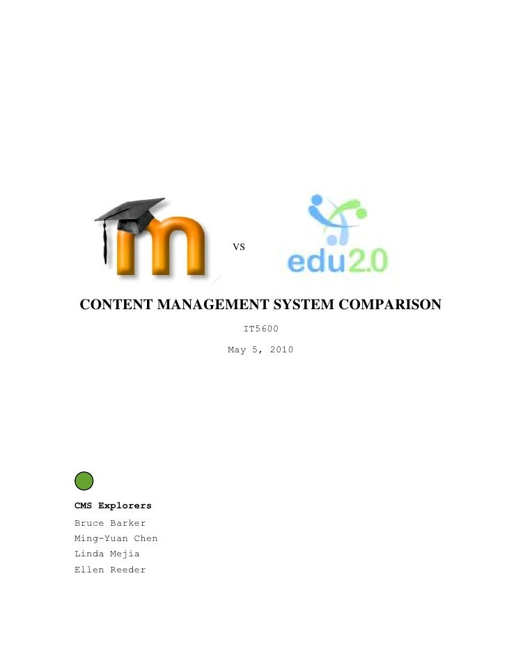 1419225289941042481502895600<br />VSCONTENT MANAGEMENT SYSTEM COMPARISON<br />IT5600<br />May 5, 2010<br />CMS Explorers<b...