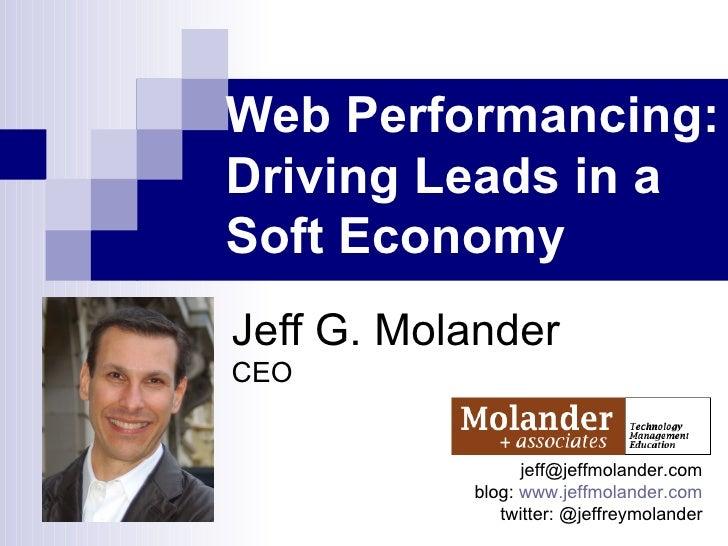 Lead Generation in a Soft Economy - Jeff Molander