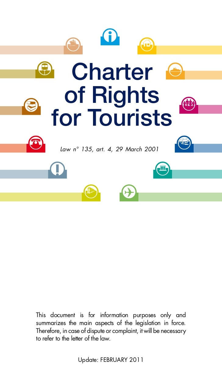 Charter       of Rights      for Tourists          Law n° 135, art. 4, 29 March 2001This document is for information purpo...