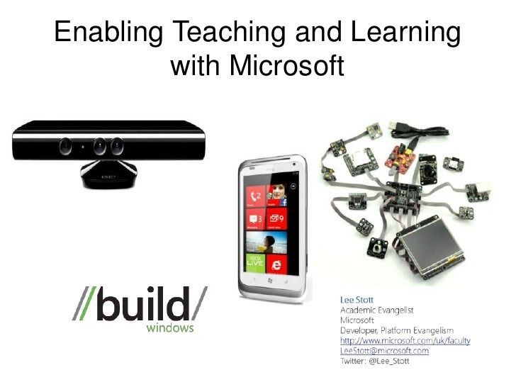 Enabling Teaching and Learning         with Microsoft