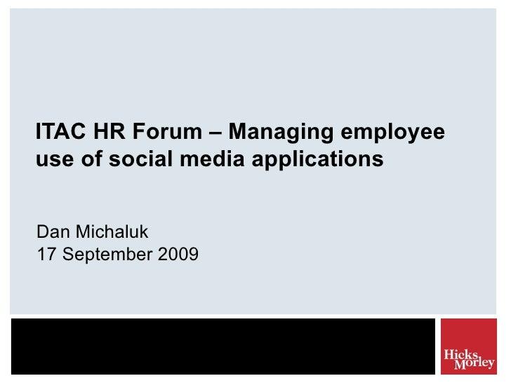 ITAC HR Forum - Managing employee use of social media