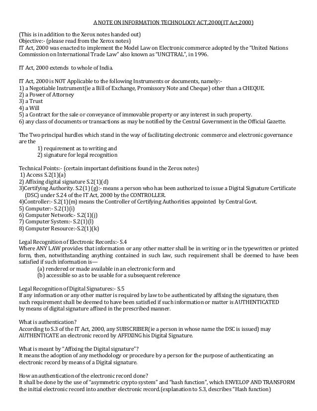 A NOTE ON INFORMATION TECHNOLOGY ACT,2000(IT Act,2000) (This is in addition to the Xerox notes handed out) Objective:- (pl...