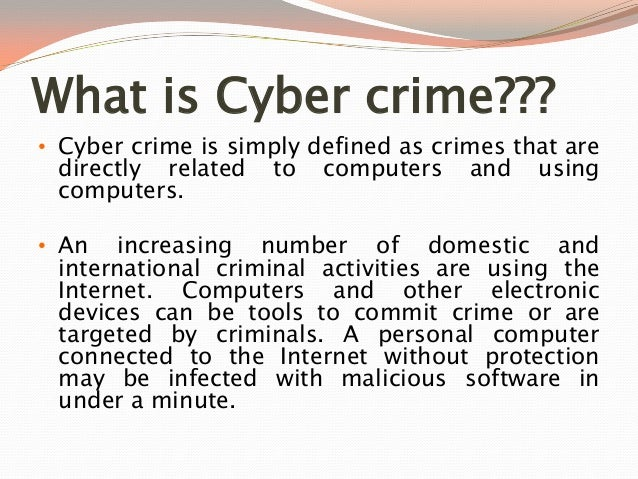 scope and limitations of the study in computer crime Digital forensics is a branch of forensic science encompassing the recovery and  investigation of material found in digital devices, often in relation to computer  crime the term digital forensics was originally used as a synonym for computer   the first computer crimes were recognized in the 1978 florida computer  crimes.