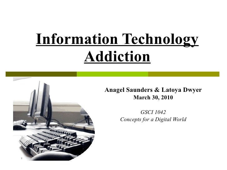 Information Technology Addiction Ppp