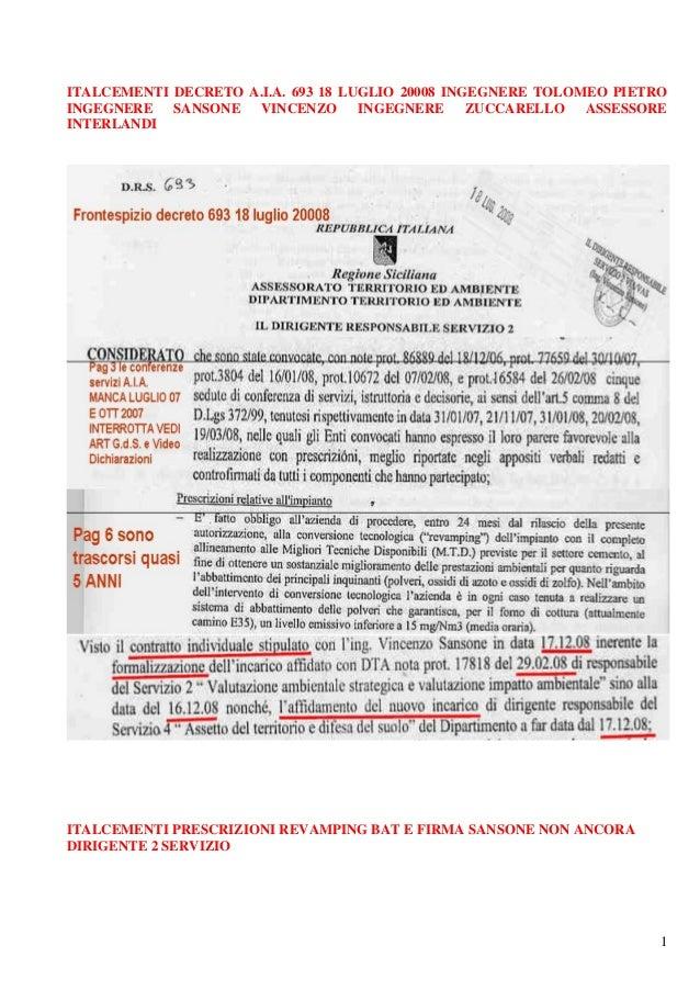 ITALCEMENTI DECRETO A.I.A. 693 18 LUGLIO 20008 INGEGNERE TOLOMEO PIETRO INGEGNERE SANSONE VINCENZO INGEGNERE ZUCCARELLO AS...