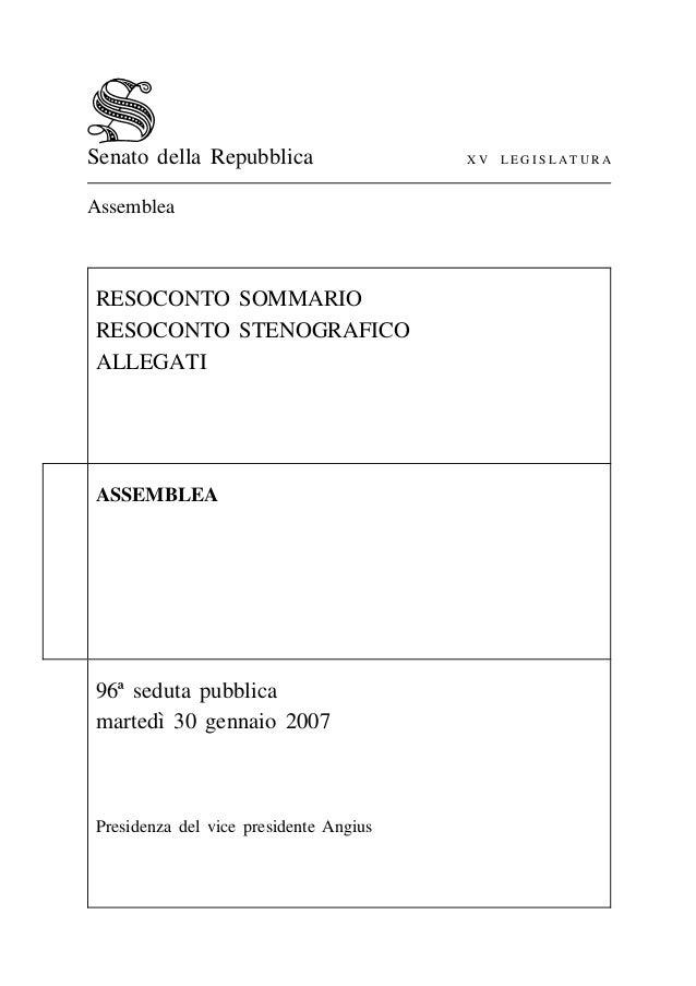 Senato della Repubblica Assemblea  RESOCONTO SOMMARIO RESOCONTO STENOGRAFICO ALLEGATI  ASSEMBLEA  96ª seduta pubblica ` ma...
