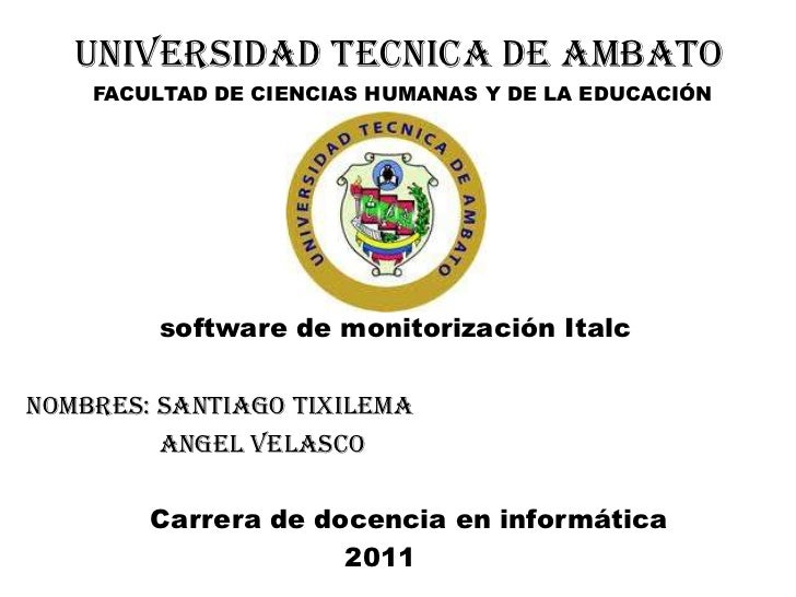 UNIVERSIDAD TECNICA DE AMBATO<br />          FACULTAD DE CIENCIAS HUMANAS Y DE LA EDUCACIÓN<br />               software d...