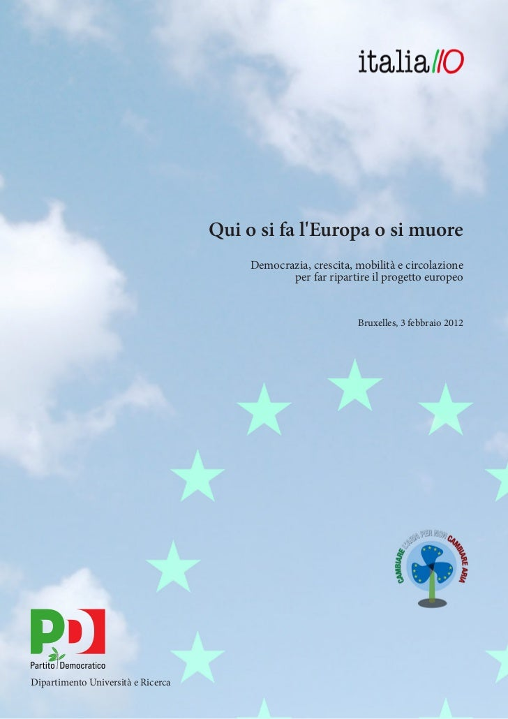 Qui o si fa l'Europa o si muore. L'ebook