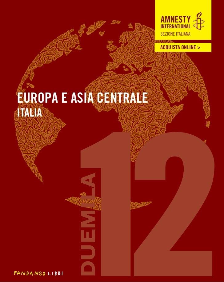ACQUISTA ONLINE >                         ACQUISTA ONLINE >Europa e Asia Centrale         12Italia         DUEMILA