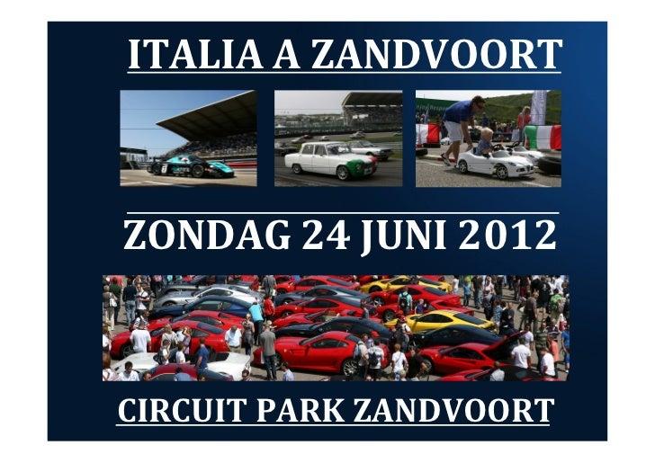 Italia a Zandvoort 2012 - Standhouders Presentatie
