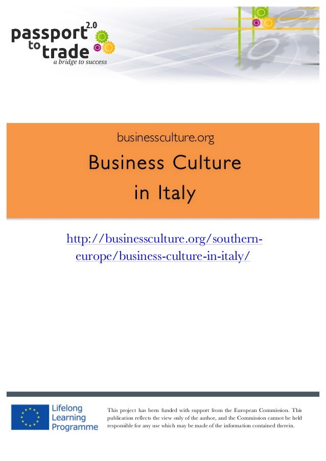 |	   1	     	     businessculture.org  Business Culture in Italy 	     http://businessculture.org/sou...