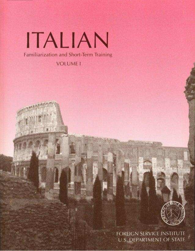 ITALIANFamiliarization and Short-Term Training VOLUME I