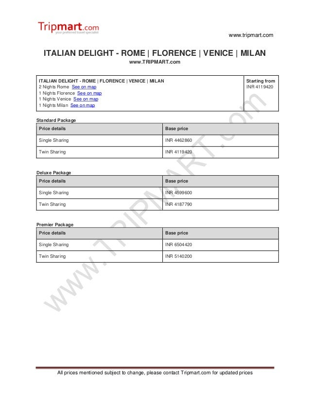 www.tripmart.com All prices mentioned subject to change, please contact Tripmart.com for updated prices ITALIAN DELIGHT - ...