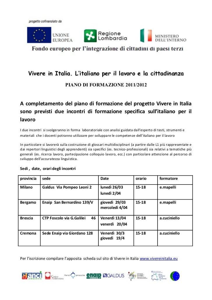 Vivere in Italia. L'italiano per il lavoro e la cittadinanza                              PIANO DI FORMAZIONE 2011/2012A c...