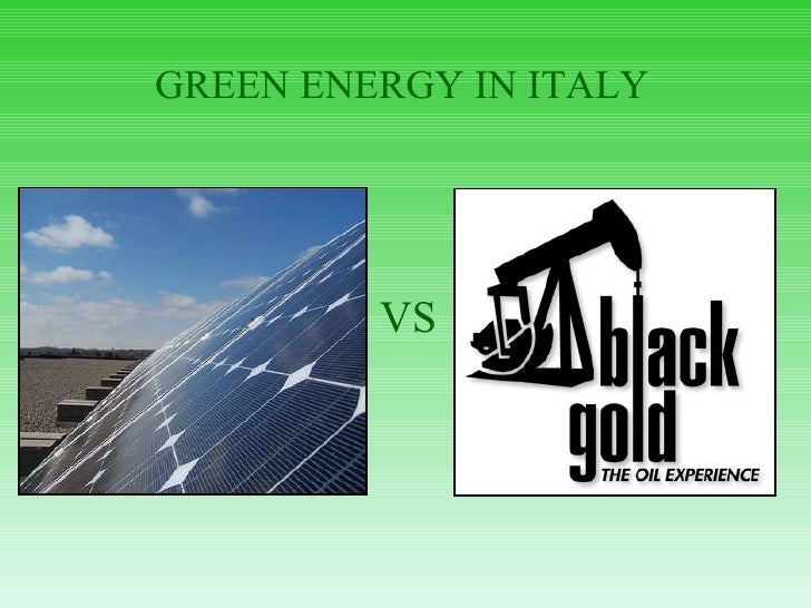 GREEN ENERGY IN ITALY VS